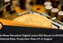 Photo of Bitcoin Miner Marathon Digital Loans 300 Bitcoin to NYDIG for a 3% Interest Rate, Production Rises 6% in August